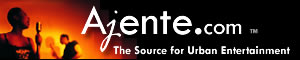 Ajente.com - The Source for Black Entertainment & The Home for Urban Professionals